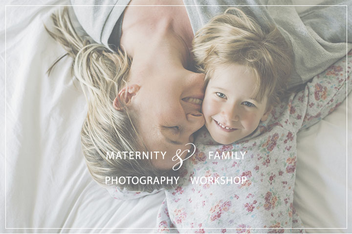 Maternity and Family photography workshop